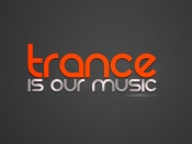 Trance Is Our Music
