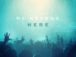 We Belong Here  (click to view)