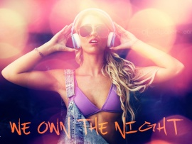 We Own The Night (click to view)